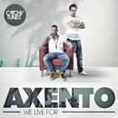 We Live For/Axento
