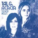 Silver Bells (Dance of the Sugar Plum Fairy)/Tal & Acacia