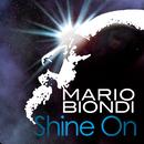 Shine On/Mario Biondi