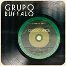 Querido Amor/Grupo Búffalo