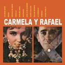 Carmela y Rafael/Carmela Y Rafael