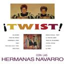 Twist Con Las Navarro/Hermanas Navarro