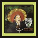 Canta Romances Rancheros/Miguel Aceves Mejía