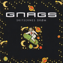 Skitsernes Drøm/Gnags