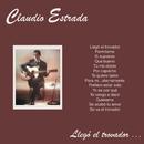 Llegó El Trovador/Claudio Estrada