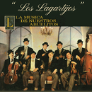 La Música de Nuestros Abuelitos/Los Lagartijos