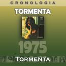 Tormenta Cronología - Tormenta (1975)/Tormenta