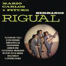 Mario, Carlos y Pituko Rigual/Hermanos Rigual