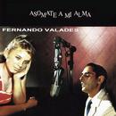Asómate a Mi Alma/Fernando Valadés
