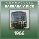 Bárbara y Dick Cronología - Bárbara y Dick (1966)/Barbara Y Dick
