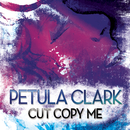 Cut Copy Me Remix EP/Petula Clark