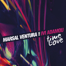 Time To Love/Marsal Ventura and Ivi Adamou