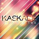 Step One Two/Kaskade
