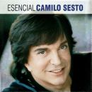 Esencial Camilo Sesto/Camilo Sesto