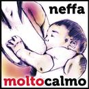 Molto calmo/Neffa