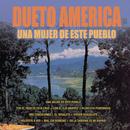Una Mujer de Este Pueblo/Dueto América