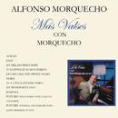 Más Valses Con Morquecho/Alfonso Morquecho