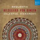Hildegard von Bingen - Celestial Hierarchy/Sequentia
