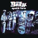 Space Farm/The Break
