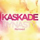 Dynasty (feat. Haley)/Kaskade