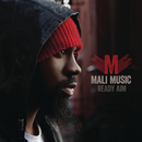 Ready Aim/Mali Music