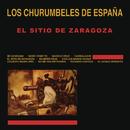El Sitio de Zaragoza/Los Churumbeles De España
