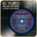 El Piano Villafontana de Roberto Pérez Vázquez/El Piano Villafontana De Roberto Perez Vazquez