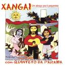 Um Abraço pra Ti Pequenina/Xangai e Quinteto da Paraíba