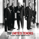 United Tenors Hammond Hollister Roberson Wilson/Fred Hammond