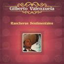 Rancheras Sentimentales/Gilberto Valenzuela