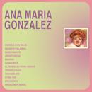 Ana María González/Ana Maria Gonzalez