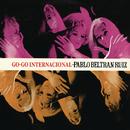 Go-Go Internacional/Pablo Beltrán Ruiz