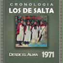 Los de Salta Cronología - Desde el Alma (1971)/Los De Salta