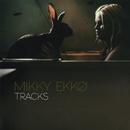 tracks/Mikky Ekko