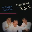 En Europa y América/Hermanos Rigual