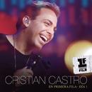 Cristian Castro En Primera Fila - Día 1/Cristian Castro