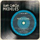 Música Suave..../Juan Garcia Medeles