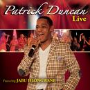Patrick Duncan - Live/Patrick Duncan