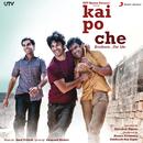 Kai Po Che (Original Motion Picture Soundtrack)/Amit Trivedi
