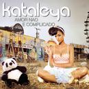 Amor Não É Complicado/Kataleya