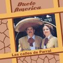 Las Calles de Parral/Dueto América