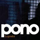 Legendoi/Pono