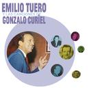 Emilio Tuero y las Canciones de Gonzalo Curiel/Emilio Tuero