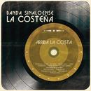 Arriba la Costa/Banda Sinaloense La Costeña