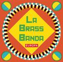 Europa/LaBrassBanda
