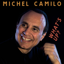What's Up?/Michel Camilo