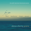 For You - The World's Best Loved Classical Piano Pieces/Alena Cherny