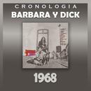 Bárbara y Dick Cronología - Bárbara y Dick (1968)/Barbara Y Dick