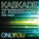 Only You (feat. Haley) feat.Haley/Kaskade