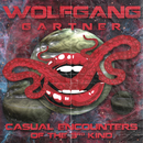Casual Encounters of the 3rd Kind/Wolfgang Gartner